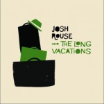 Josh Rouse And The Long Vacations详情