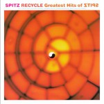 RECYCLE Greatest Hits of SPITZ试听