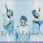 Be Ever Wonderful详情