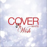 COVER WHITE 男が女を歌うとき 2-WISH