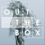 OUT THE BOX详情