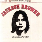 Jackson Browne (Saturate Before Using)详情
