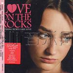 伤痕摇滚 LOVE ON THE ROCKS - nothing hurts like love