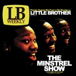 The Minstrel Show (Amended Version)详情
