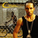Ghetto Story Chapter 2 [Featuring Alicia Keys] [Digital Download]详情