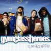 Gym Class Heroes Clothes Off!! (Radio Version) 试听