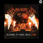 Machine F**king Head Live详情