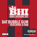 Dat Bubble Gum (DMD Single)详情