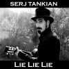 Serj Tankian Lie Lie Lie (Album Version) 试听