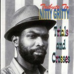 Tribute To Nitty Gritty: Trial and Crosses详情