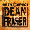 Dean Fraser Got To Get Away 试听