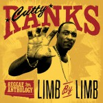 Reggae Anthology: Cutty Ranks - Limb By Limb详情