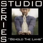 Behold The Lamb [Studio Series Performance Track]详情