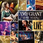 Time Again ... Amy Grant Live详情