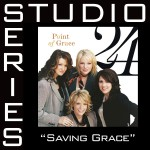 Saving Grace [Studio Series Performance Track]详情
