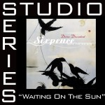Waiting On The Sun [Studio Series Performance Track]详情