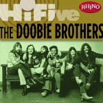 Rhino Hi-Five: The Doobie Brothers详情