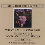I Remember Chuck Willis (US Internet Release)详情