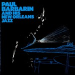Paul Barbarin & His New Orleans Jazz Band详情