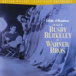 Lullaby Of Broadway: The Best Of Busby Berkeley At Warner Bros. (US Release)详情