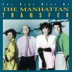 The Very Best Of The Manhattan Transfer详情