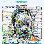 Stitt Plays Bird (US Release)详情