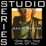 God Will Take Care Of You [Studio Series Performance Track]详情
