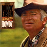 Buddy Ebsen Says Howdy (US Release)详情