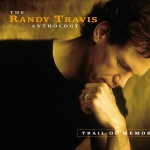 Trail Of Memories: The Randy Travis Anthology (US Release)详情