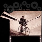 This Is It: The Best of Faith No More详情