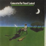 Concerto For Yusef Lateef (Live) (US Release)详情