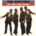 Up On The Roof: The Best Of The Drifters (US Release)详情