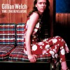 Gillian Welch Elvis Presley Blues 试听