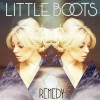 Little Boots Remedy [Rusko's Big Trainers Remix] 试听