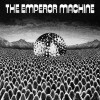 The Emperor Machine What's In The Box? 试听