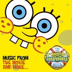 The SpongeBob SquarePants Movie-Music From The Movie and More详情