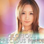 Glorious Precious Place详情