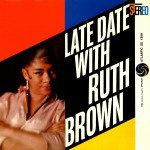 Late Date With Ruth Brown详情