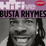 Rhino Hi-Five: Busta Rhymes详情