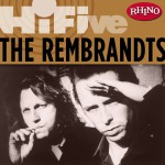 Rhino Hi-Five: The Rembrandts详情