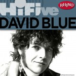 Rhino Hi-Five: David Blue详情