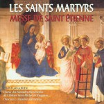 The Martyr Saints: The Mass of Saint Étienne详情
