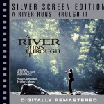 A River Runs Through It [Silver Screen Edition]详情