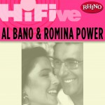 Rhino Hi-Five: Al Bano & Romina Power详情