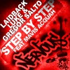 Laidback Luke & Gregor Salto Step By Step feat Mavis Acquah (Original Mix) 试听