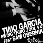 Swing Thing [Fool 4 U] feat Sam Obernik详情