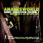 Ananésworld Remix Collection - Vol 2详情