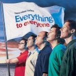 Everything To Everyone (Internet Album)详情