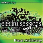 Electro Sessions Vol 1 (Continuous DJ Mix By Paul Anthony)详情