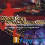World Cup Dance Anthems 2006详情